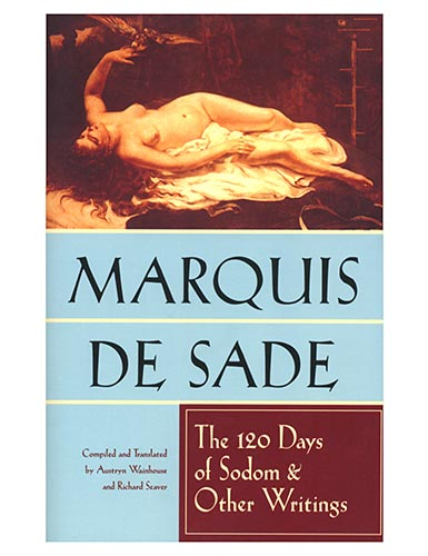 120 Days of Sodom and Other Writings (Marquis de Sade)