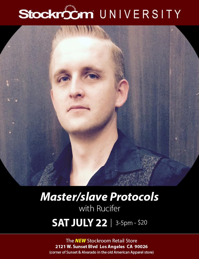 Stockroom University: Master/slave Protocols w/ Rucifer, July 22nd, 3-5pm