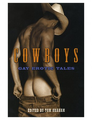 Cowboys: Gay Erotic Tales