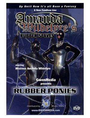 Amanda Wildefyre's Rubber Ponies