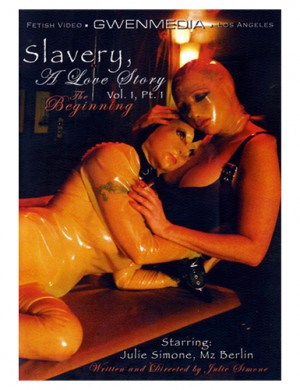 GwenMedia Slavery: A Love Story Vol. 1 Part 1 - Julie Simone DVD