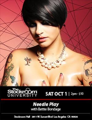 Needle Play with Bettie Bondage, Oct 1st, 2pm
