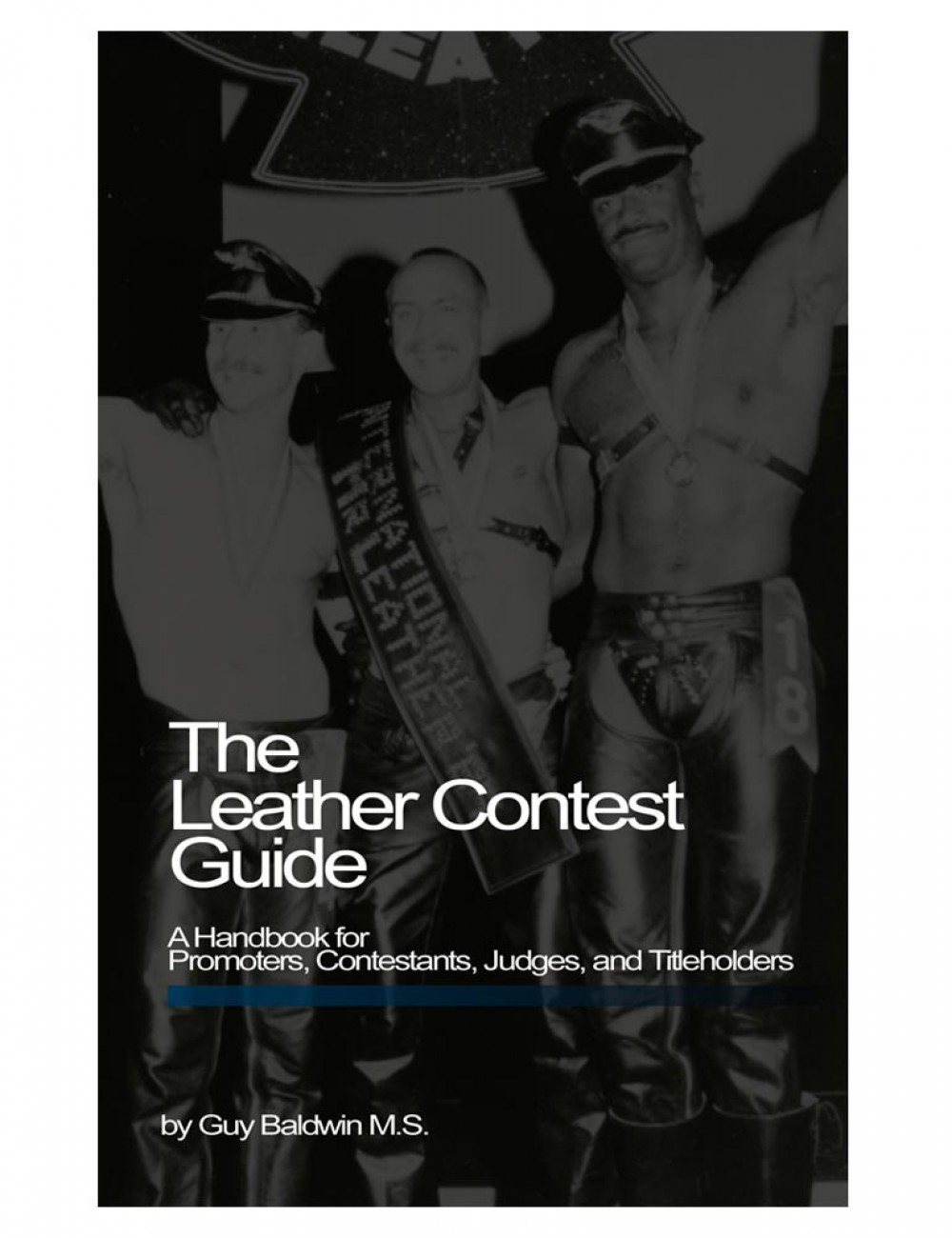 Leather Contest Guide (Guy Baldwin)