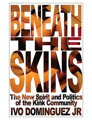 Beneath The Skins (Ivo Dominguez)