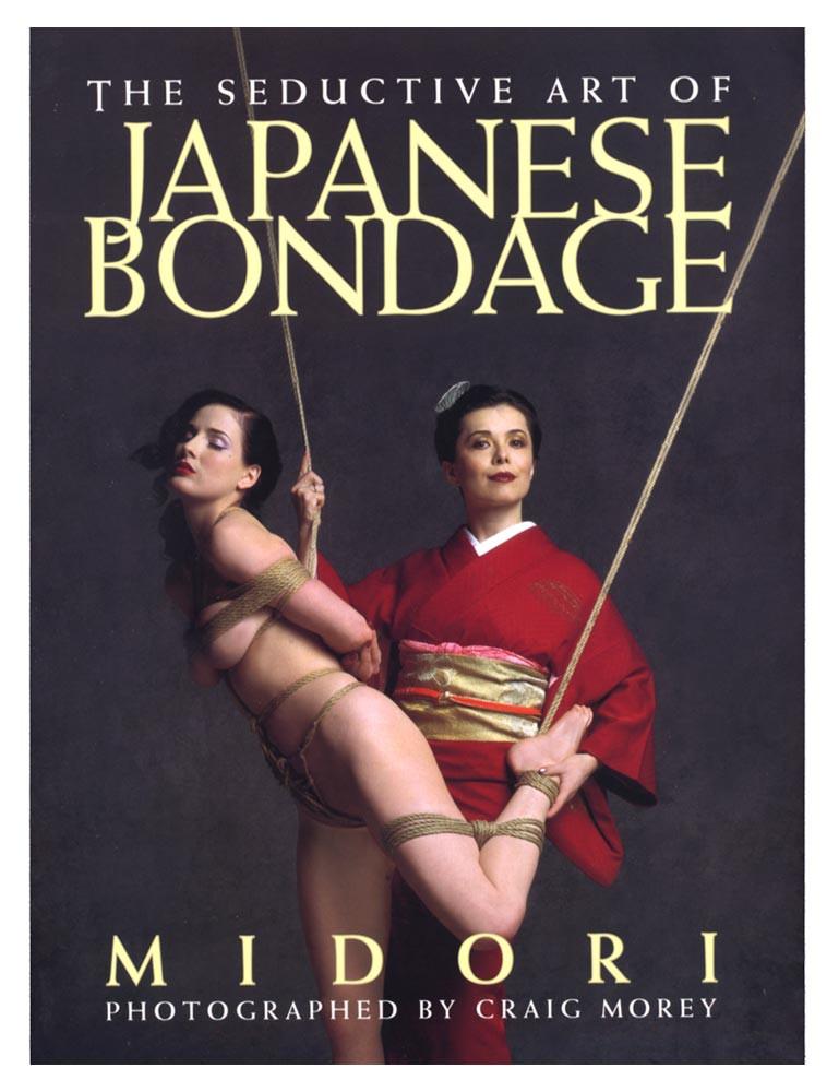 The Seductive Art of Japanese Bondage (Midori)