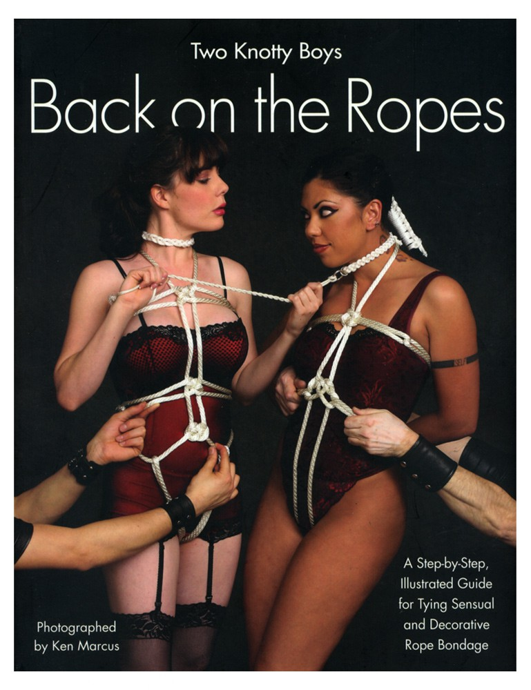 Back on the Ropes - Two Knotty Boys